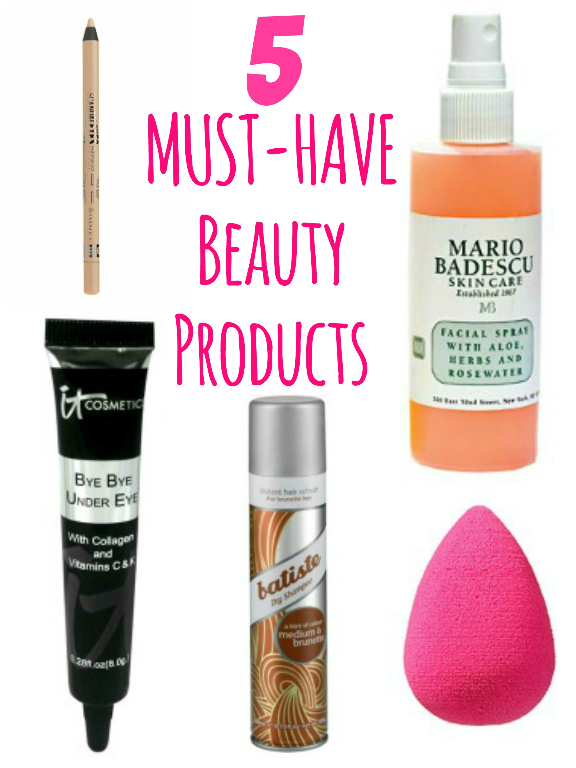 Beauty Must Haves: 5 Life Changing Beauty Products You Must Try